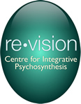 Re-Vision - Centre for Integrative Psychosynthesis